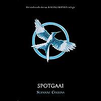 Spotgaai (De Hongerspelen Book 3)