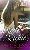 Priceless[ PRICELESS ] by Richie, Nicole (Author ) on Sep-28-2010 Hardcover