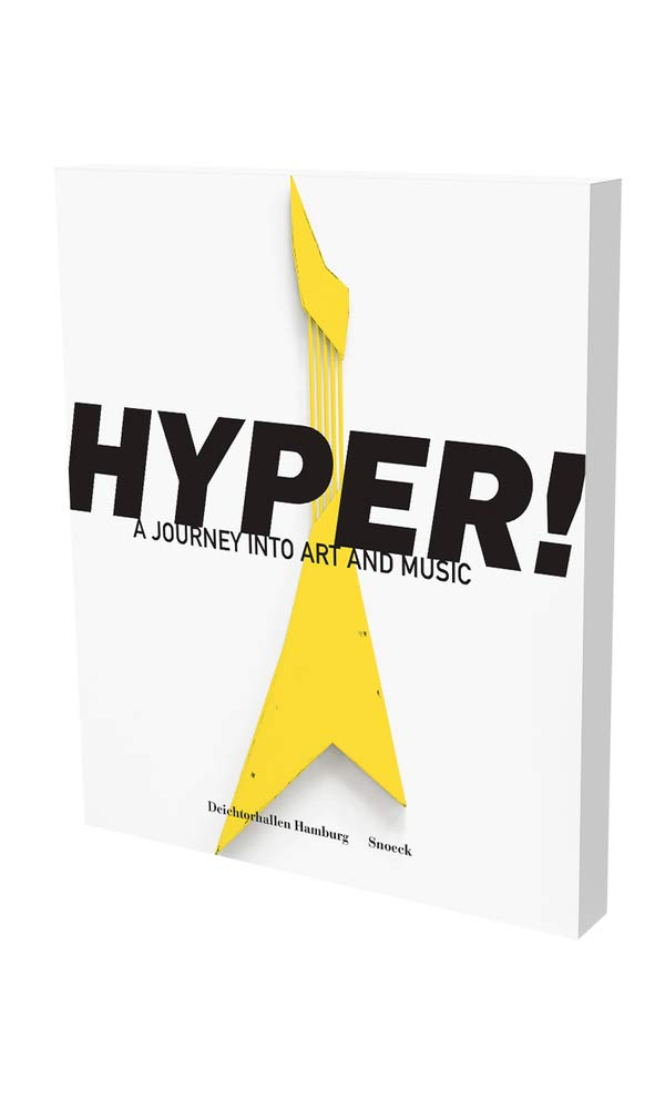 Hyper! A Journey into Art and Music: Amazon co uk: Max Dax