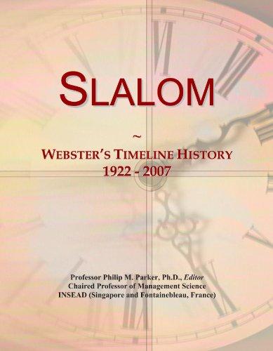 Slalom: Webster's Timeline History, 1922 - 2007
