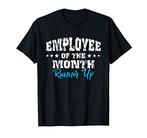 Employee Of The Month Runner Up Shirt