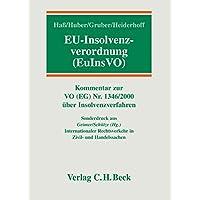 EU-Insolvenzverordnung: Kommentar zur Verordnung (EG) Nr. 1346/2000 über Insolvenzverfahren (EuInsVO) - Rechtsstand: Mai 2005