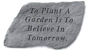 Kay Berry- Inc. 64920 To Plant A Garden Is To Believe In Tomorrow -
