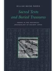 Sacred Texts and Buried Treasures: Issues in the Historical Archaeology of Ancient Japan