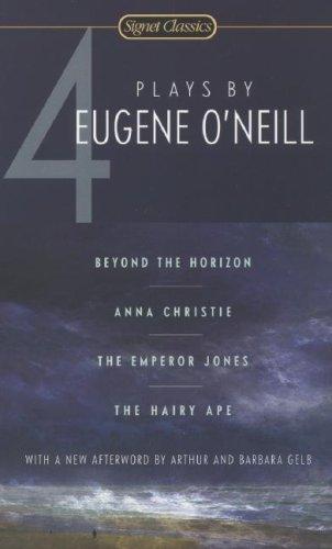 Four Plays By Eugene O'Neill (Signet Classics)