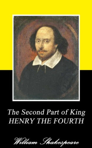 The Second Part of King Henry the Fourth (Annotated)