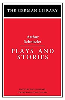 Book Plays and Stories: Arthur Schnitzler (German Library) by Arthur Schnitzler (2001-06-15)