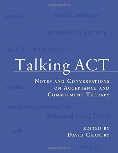 Talking ACT: Notes and Conversations on Acceptance and Commitment Therapy