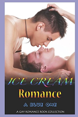 Ice Cream Romance: A Blue One: A Gay Romance Book Collection
