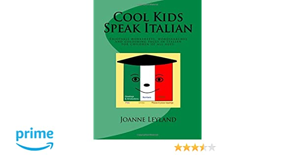 Cool Kids Speak Italian: Enjoyable worksheets, colouring pages and ...