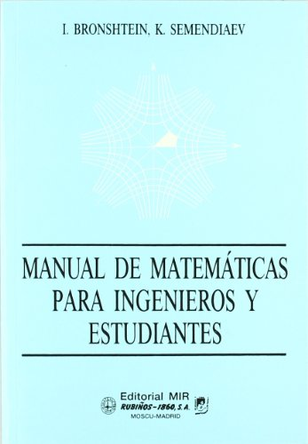 Manual De Matematicas Para Ingenieros Y Estudiantes/ Manual Of Mathematics For Engineers And Students (Spanish Edition)