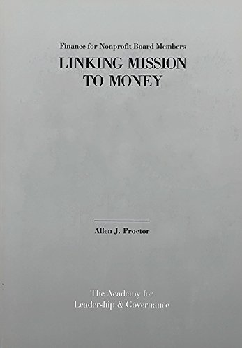 Read Online Finance for Nonprofit Board Members:: Linking Mission to Money pdf