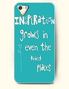 iPhone 5 5S Hard Case (iPhone 5C Excluded) **NEW** Case with Design Inspiration Grows In Even The Tinest Places...
