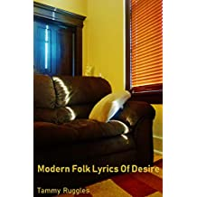Modern Folk Lyrics of Desire