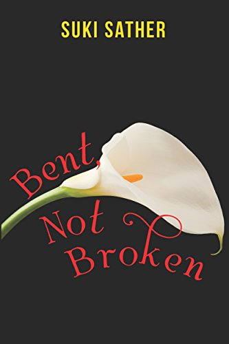 Bent, Not Broken (The Death Watchers Book 1) by [Sather, Suki]