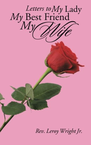 Download Letters to My Lady My Best Friend My Wife PDF