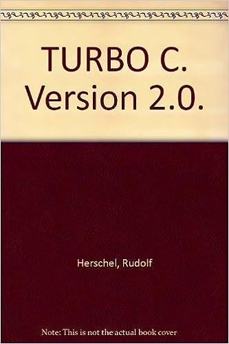 Turbo C: Version 2.0 (German Edition) (German) 4th Edition