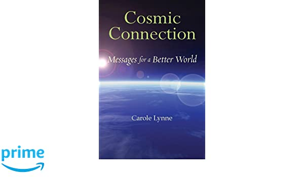 Cosmic Connection: Messages for a Better World: Amazon.es ...