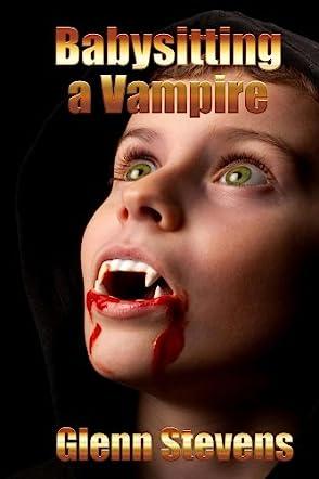 Babysitting a Vampire