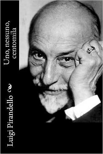 Uno Nessuno Centomila Professor Luigi Pirandello Amazon