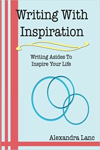 Writing With Inspiration: Writing Asides To Inspire Your Life on Apple Books