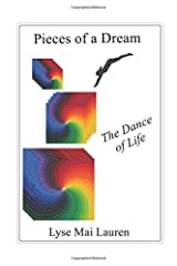 Pieces of a Dream: The Dance of Life Paperback