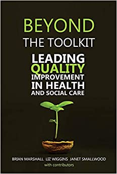 Beyond The Toolkit: Leading Quality Improvement In Health And Social Care por Janet Smallwood epub