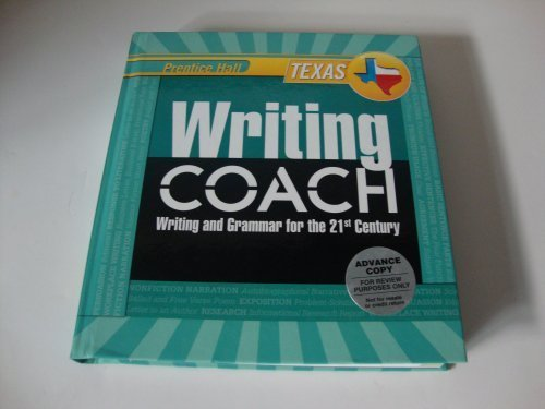 Writing Coach Writing and Grammar for the 21st Century