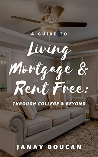 Pdf Home A Guide to Living Mortgage & Rent Free: Through College & Beyond