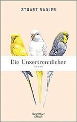 Die Unzertrennlichen: Roman (German Edition)