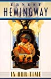 In Our Time by Hemingway, Ernest (1996) Paperback