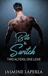 BITE & SWITCH: BOOK 1 (Split Series): Two Alters, One Love