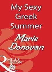 My Sexy Greek Summer (Mills & Boon Blaze)