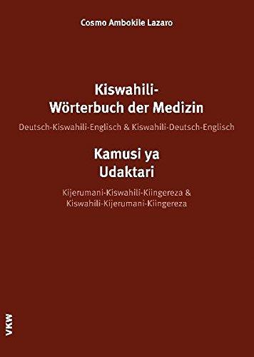 Kiswahili Wörterbuch Der Medizin  Kamusi Ya Udaktari  Deutsch Kiswahili Englisch  Kiswahili Deutsch Englisch  Kijerumani Kiswahili Kiingereza And ...  Sectio W  Wörterbücher Und Nachschlagewerke