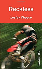 Reckless by Lesley Choyce (March 01,2010)