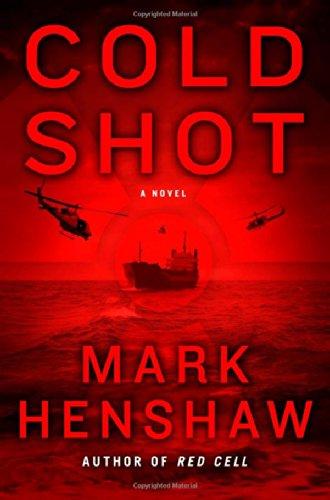 Cold Shot: A Novel (a Jonathan Burke/Kyra Stryker Thriller) ()