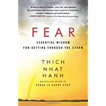 Fear: Essential Wisdom for Getting Through the Storm