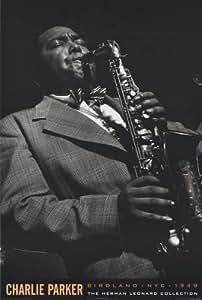 CHARLIE PARKER POSTER Jazz Saxophone RARE HOT NEW 24x36