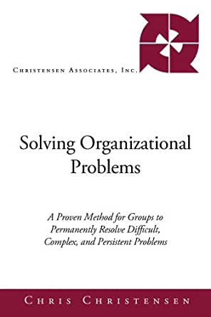 """organizational problem In the opening blog of """"all life is problem solving,"""" i gave a general account of how problem solving occurs in living things including humans."""
