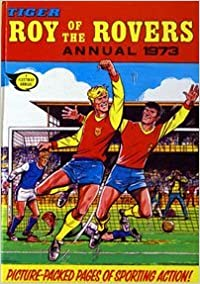 Tiger Roy of the Rovers Annual 1973