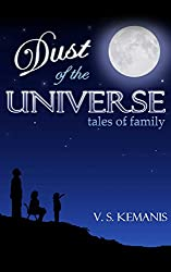 Dust of the Universe, tales of family (English Edition)