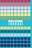 High School Journal: 4-Year Journal of My High School Years