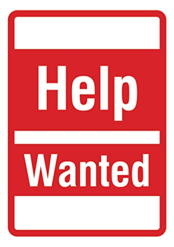 Help Wanted - Business Sign - Employee Hiring Signs ()