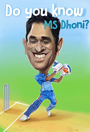 Do You Know MS Dhoni?