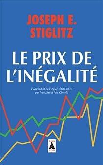 Le prix de l'inégalité par Stiglitz