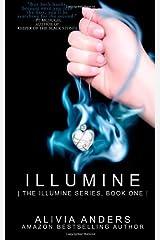 Illumine (The Illumine Series) Paperback