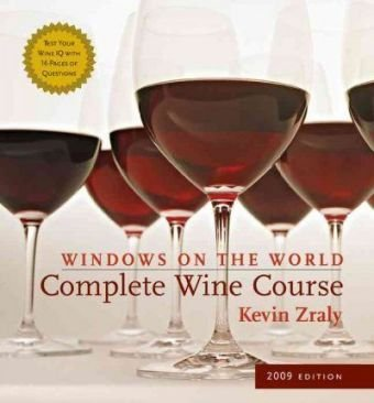 Windows on the World Complete Wine Course: 2009 Edition (Kevin Zraly's Complete Wine ()