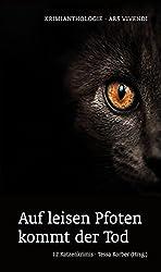 Auf leisen Pfoten kommt der Tod: 12 Katzenkrimis