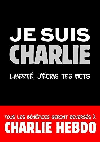 Petit Livre - Je suis Charlie (Le petit livre) (French Edition)