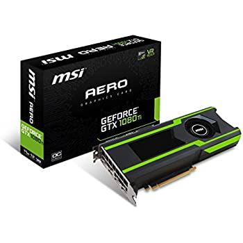 MSI GTX 1080 TI AERO 11G OC Video Graphic Cards
